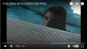 Children of A Lesser God, ASL Conversation and Pool Swim