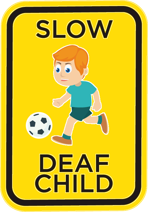 Slow Speed Sign for Deaf Children